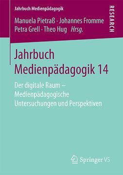 Fromme, Johannes - Jahrbuch Medienpädagogik 14, e-bok