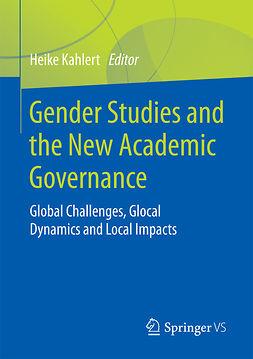 Kahlert, Heike - Gender Studies and the New Academic Governance, e-bok