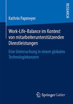 Papmeyer, Kathrin - Work-Life-Balance im Kontext von mitarbeiterunterstützenden Dienstleistungen, ebook