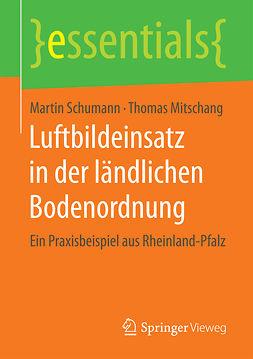 Mitschang, Thomas - Luftbildeinsatz in der ländlichen Bodenordnung, ebook