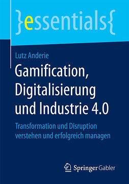 Anderie, Lutz - Gamification, Digitalisierung und Industrie 4.0, ebook