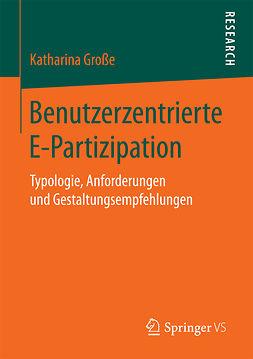 Große, Katharina - Benutzerzentrierte E-Partizipation, ebook