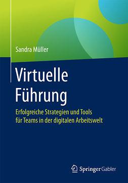 Müller, Sandra - Virtuelle Führung, ebook