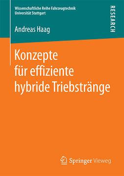 Haag, Andreas - Konzepte für effiziente hybride Triebstränge, ebook