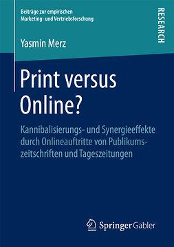 Merz, Yasmin - Print versus Online?, e-bok