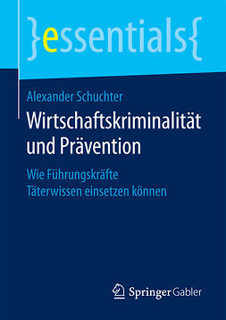 Schuchter, Alexander - Wirtschaftskriminalität und Prävention, ebook