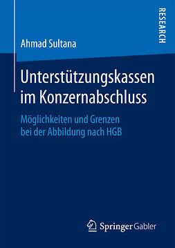 Sultana, Ahmad - Unterstützungskassen im Konzernabschluss, ebook