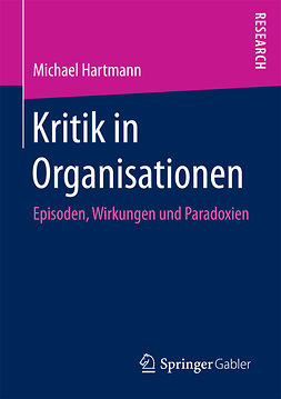 Hartmann, Michael - Kritik in Organisationen, ebook