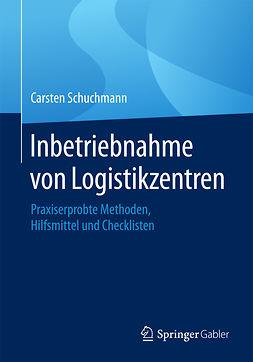 Schuchmann, Carsten - Inbetriebnahme von Logistikzentren, ebook