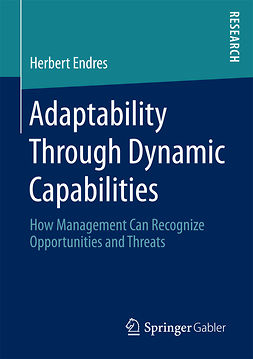 Endres, Herbert - Adaptability Through Dynamic Capabilities, e-bok