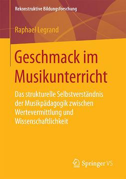 Legrand, Raphael - Geschmack im Musikunterricht, ebook