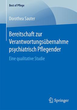 Sauter, Dorothea - Bereitschaft zur Verantwortungsübernahme psychiatrisch Pflegender, ebook