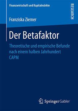 Ziemer, Franziska - Der Betafaktor, ebook
