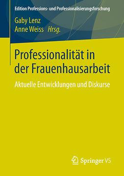 Lenz, Gaby - Professionalität in der Frauenhausarbeit, ebook