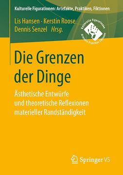 Hansen, Lis - Die Grenzen der Dinge, e-kirja
