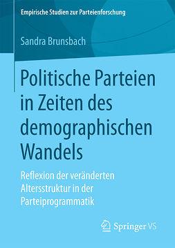 Brunsbach, Sandra - Politische Parteien in Zeiten des demographischen Wandels, ebook