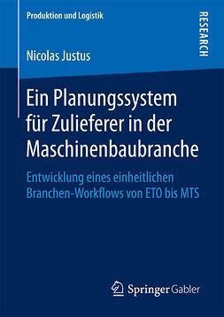 Justus, Nicolas - Ein Planungssystem für Zulieferer in der Maschinenbaubranche, ebook