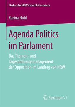 Hohl, Karina - Agenda Politics im Parlament, e-bok