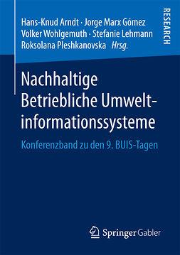 Arndt, Hans-Knud - Nachhaltige Betriebliche Umweltinformationssysteme, e-bok