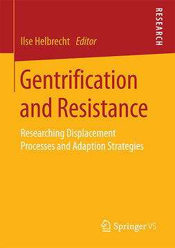 Helbrecht, Ilse - Gentrification and Resistance, ebook