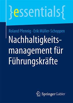 Müller-Schoppen, Erik - Nachhaltigkeitsmanagement für Führungskräfte, ebook