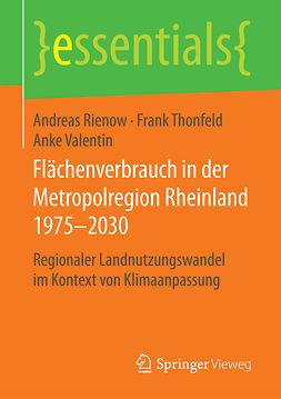 Rienow, Andreas - Flächenverbrauch in der Metropolregion Rheinland 1975–2030, ebook