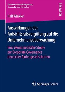 Winkler, Ralf - Auswirkungen der Aufsichtsratsvergütung auf die Unternehmensüberwachung, ebook