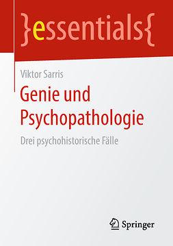 Sarris, Viktor - Genie und Psychopathologie, ebook