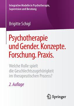 Schigl, Brigitte - Psychotherapie und Gender. Konzepte. Forschung. Praxis., ebook