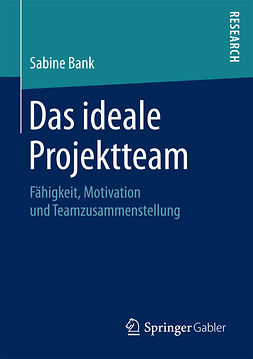 Bank, Sabine - Das ideale Projektteam, ebook