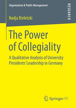 Bieletzki, Nadja - The Power of Collegiality, e-bok