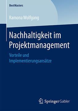 Wolfgang, Ramona - Nachhaltigkeit im Projektmanagement, ebook