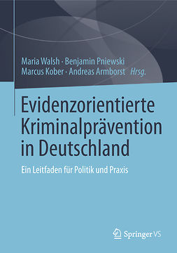 Armborst, Andreas - Evidenzorientierte Kriminalprävention in Deutschland, ebook