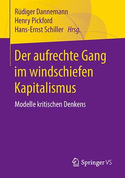 Dannemann, Rüdiger - Der aufrechte Gang im windschiefen Kapitalismus, ebook