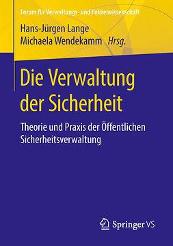 Lange, Hans-Jürgen - Die Verwaltung der Sicherheit, ebook