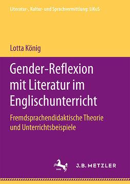 König, Lotta - Gender-Reflexion mit Literatur im Englischunterricht, ebook