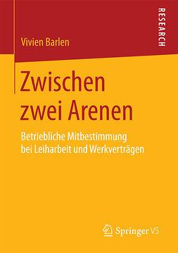 Barlen, Vivien - Zwischen zwei Arenen, ebook
