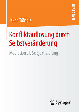 Tröndle, Jakob - Konfliktauflösung durch Selbstveränderung, ebook