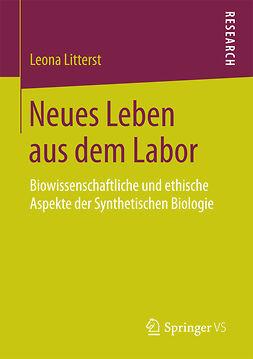 Litterst, Leona - Neues Leben aus dem Labor, ebook