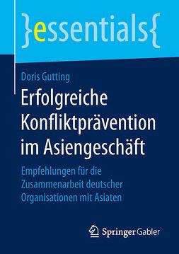 Gutting, Doris - Erfolgreiche Konfliktprävention im Asiengeschäft, e-kirja