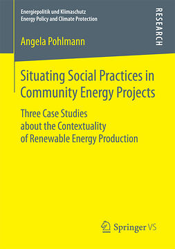 Pohlmann, Angela - Situating Social Practices in Community Energy Projects, ebook