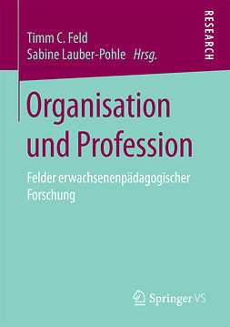 Feld, Timm C. - Organisation und Profession, ebook