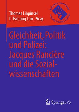 Lim, Il-Tschung - Gleichheit, Politik und Polizei: Jacques Rancière und die Sozialwissenschaften, e-kirja