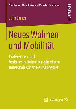Jarass, Julia - Neues Wohnen und Mobilität, ebook
