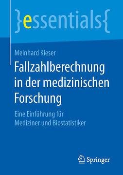 Kieser, Meinhard - Fallzahlberechnung in der medizinischen Forschung, ebook