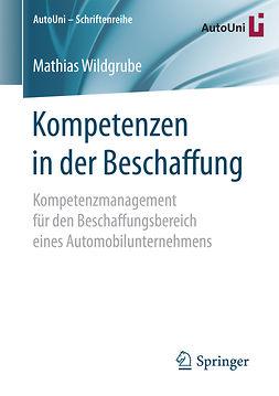 Wildgrube, Mathias - Kompetenzen in der Beschaffung, e-bok