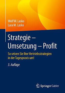 Lasko, Lara M. - Strategie - Umsetzung - Profit, e-bok