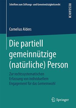 Alders, Cornelius - Die partiell gemeinnützige (natürliche) Person, ebook
