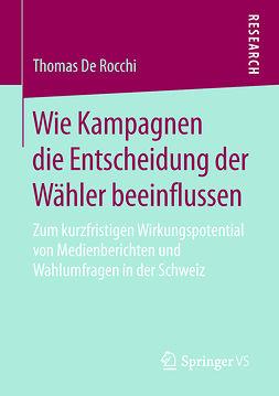 Rocchi, Thomas De - Wie Kampagnen die Entscheidung der Wähler beeinflussen, ebook