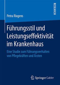Rixgens, Petra - Führungsstil und Leistungseffektivität im Krankenhaus, ebook